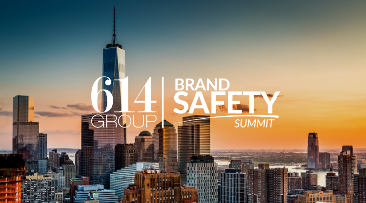614 Group Brand Safety Summit