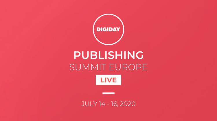 Digiday Pub Summit Europe 2020